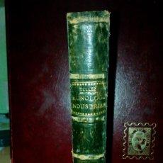 Alte Bücher - Tecnologia Industrial año 1920 Francisco Tellez ducoin. Imprenta Rafael Gomez Toledo. Tomo 1 322 pag - 58147950