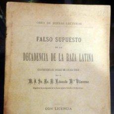 Libros antiguos: RARO LIBRO-FALSO SUPUESTO DE LA DECADENCIA DE LA RAZA LATINA- AÑO 1899-BARCELONA-ARCIPRESTE CATEDRAL. Lote 58156068