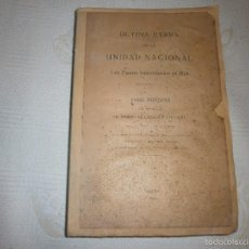 Libros antiguos: ÚLTIMA ETAPA DE LA UNIDAD NACIONAL. LOS FUEROS VASCONGADOS EN 1876- FERMIN DE LASALA Y COLLADO (1924. Lote 58170745
