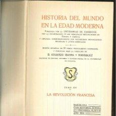 Libros antiguos: HISTORIA DEL MUNDO EN LA EDAD MODERNA: LA REVOLUCIÓN FRANCESA. EDUARDO IBARRA Y RODRÍGUEZ (DIRECTOR). Lote 58175141