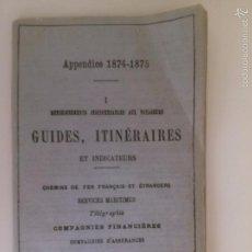 Libros antiguos: GUIDES, ITINERAIRES ET INDICATEURS. CHEMINS DE FER FRANÇAIS ET ETRANGERS . Lote 58184964