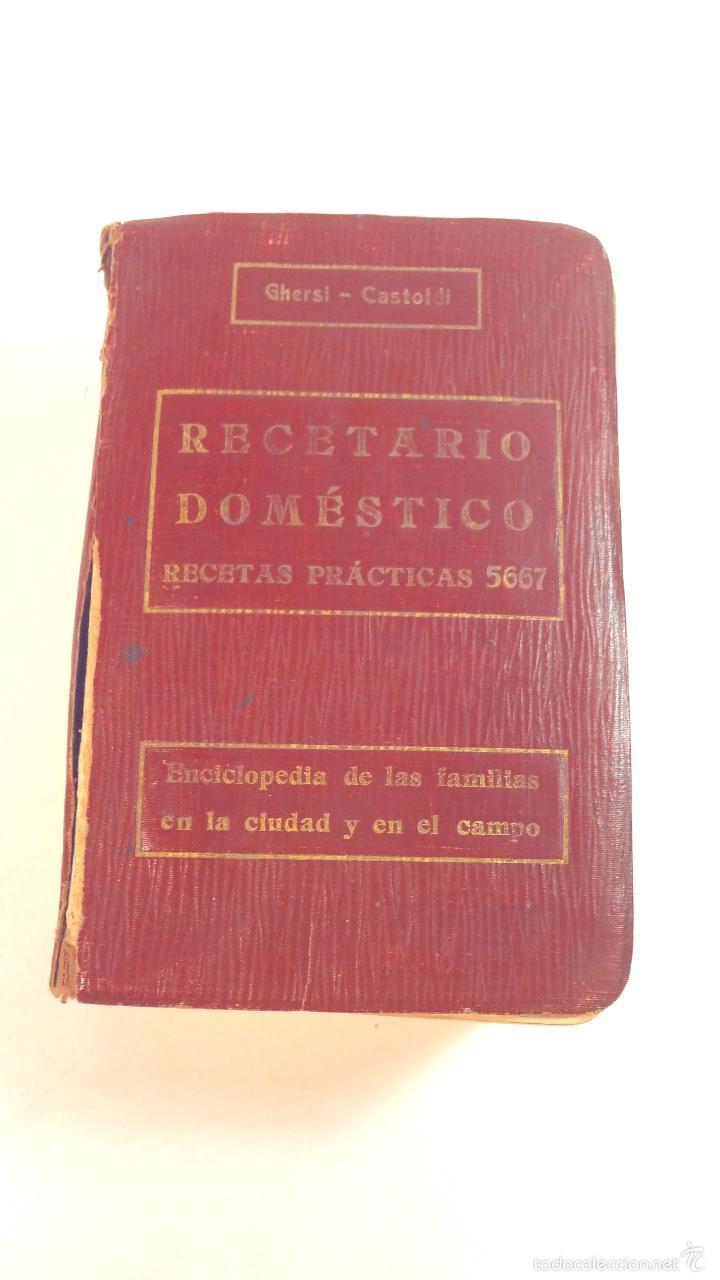RECETARIO DOMESTICO-GHERSI-CASTOLDI-GUSTAVO GILI-1911 (Libros Antiguos, Raros y Curiosos - Ciencias, Manuales y Oficios - Otros)