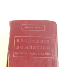 Libros antiguos - RECETARIO DOMESTICO-GHERSI-CASTOLDI-GUSTAVO GILI-1911 - 58188954
