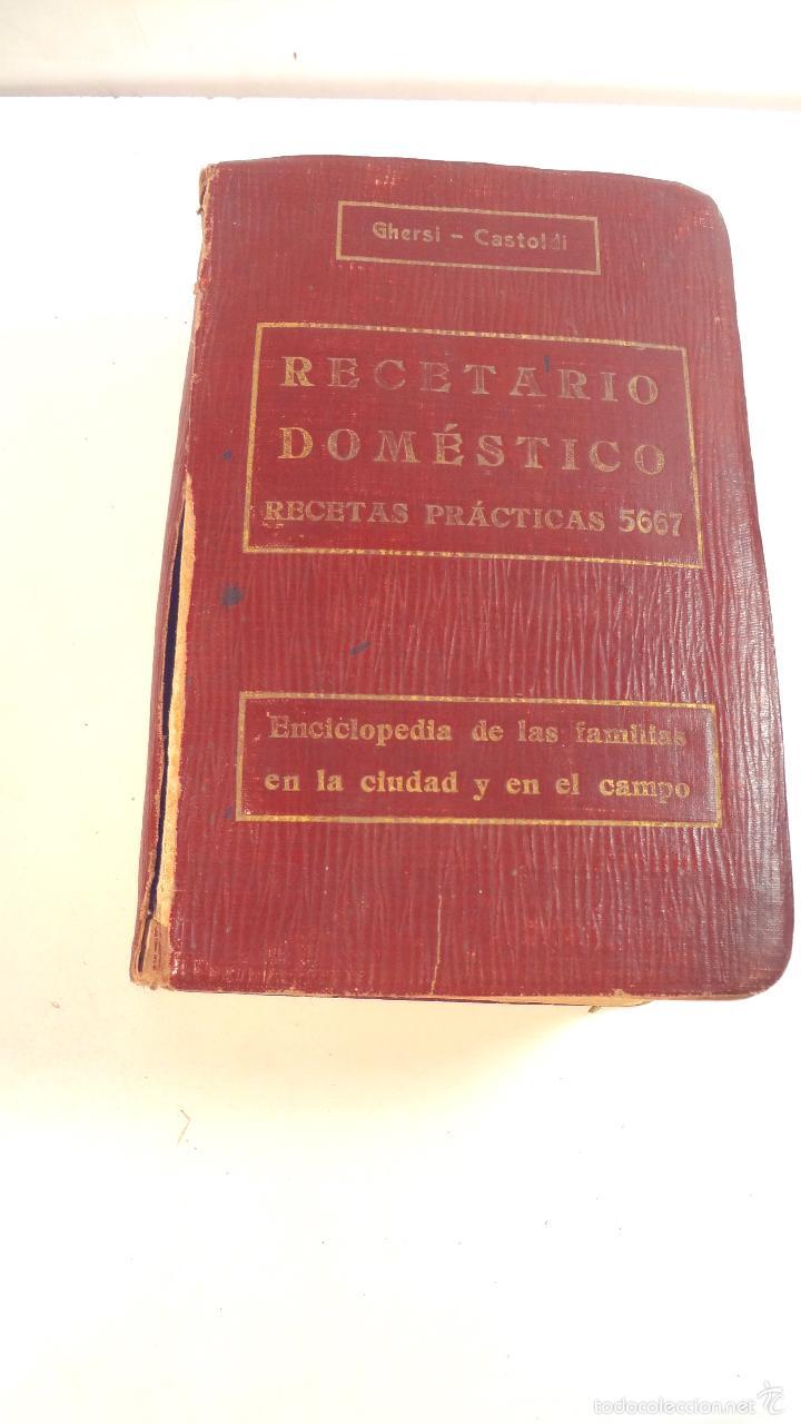 Libros antiguos: RECETARIO DOMESTICO-GHERSI-CASTOLDI-GUSTAVO GILI-1911 - Foto 24 - 58188954