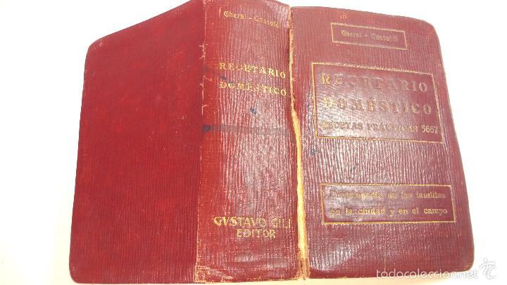 Libros antiguos: RECETARIO DOMESTICO-GHERSI-CASTOLDI-GUSTAVO GILI-1911 - Foto 25 - 58188954