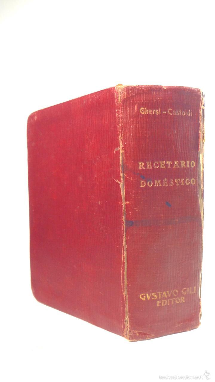 Libros antiguos: RECETARIO DOMESTICO-GHERSI-CASTOLDI-GUSTAVO GILI-1911 - Foto 27 - 58188954