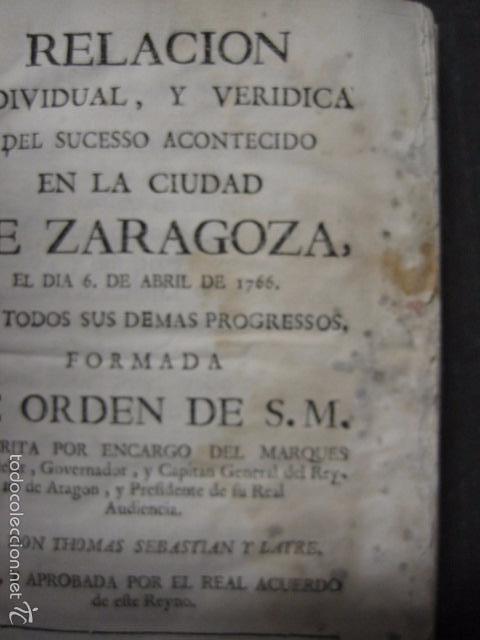 Libros antiguos: RELACION SUCESO CIUDAD DE ZARAGOZA 6 DE ABRIL DE 1766- IMPRENTA DEL REY AÑO 1766-VER FOTOS -(XL-49) - Foto 3 - 224217420