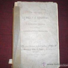 Libros antiguos: 0588- UN HECHO, LA MAGIA Y EL ESPIRITISMO. SEGUNDA PARTE, SEVILLA, GIRONES,1873. BALDOMERO VILLEGAS. Lote 58210393