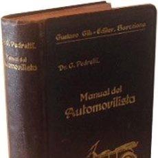 Libros antiguos: MANUAL PRÁCTICO DEL AUTOMOVILISTA. 1932 (COCHES ANTIGUOS: MECÁNICA; MOTOR; CARROCERÍA; NEUMÁTICOS; E. Lote 287194223