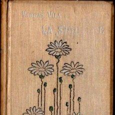 Libros antiguos: VARGAS VILA . LA SIMIENTE (BOURET, PARÍS, 1906) PRIMERA EDICIÓN. Lote 58244851