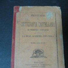 Libros antiguos: LIBRO PRONTUARIO DE ORTOGRAFIA CASTELLANA EN PREGUNTAS Y RESPUESTAS RAE HERNANDO Y COMPAÑIA 1898. Lote 58257838