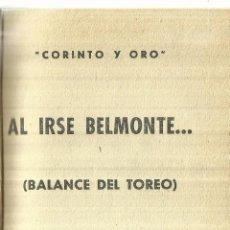 Libros antiguos: AL IRSE BELMONTE. SU EMINENCIA EL MATAOR. CORINTO Y ORO. GRÁFICAS UGUINA. MADRID. 1918. Lote 58258075