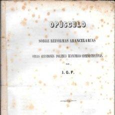 Libros antiguos: OPÚSCULO SOBRE REFORMAS ARANCELARIAS....BARCELONA, 1856. IMP. ANTONIO BRUSI. Lote 58258099