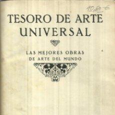 Libros antiguos: TESORO DE ARTE UNIVERSAL. TODO LÁMINAS. PUBLICACIONES ALGO. BARCELONA. . Lote 58258475