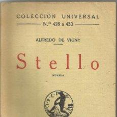 Libros antiguos: == R46 - STELLO - ALFREDO DE VIGNY - COLECCION UNIVERSAL. Lote 58282324