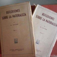 Libros antiguos: REFLEXIONES SOBRE LA NATURALEZA. M. STURM. 2 VOLÚMENES. Lote 58288851