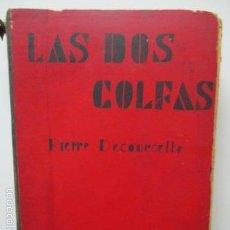 Libros antiguos: DECOURCELLE : LAS DOS GOLFAS. Lote 58304367