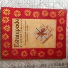 Libros antiguos: ESTAMPADO EN UN DON DE SEMANA. Lote 58375563