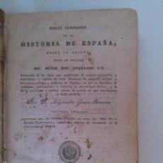 Libros antiguos: BREVE COMPENDIO DE HISTORIA DE ESPAÑA. ALEJANDRO GOMEZ RANERA.. Lote 58382818