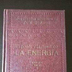 Libros antiguos: EL PODER Y LA CLAVE DE LA ENERGIA. LAS DIEZ OBRAS ESTIMULANTES DEL DR. E.W.STEVENS.. Lote 58394698