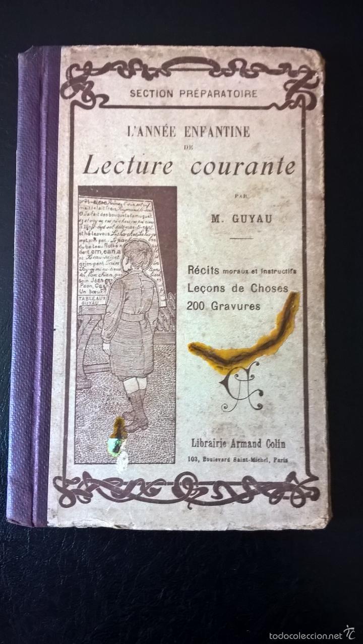 L´ ANNEE ENFANTINE DE LECTURE COURANTE. M. GUYAU. FRANCES. (Libros Antiguos, Raros y Curiosos - Otros Idiomas)