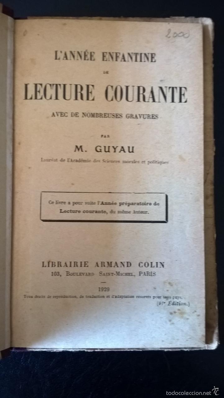 Libros antiguos: L´ ANNEE ENFANTINE DE LECTURE COURANTE. M. GUYAU. FRANCES. - Foto 2 - 58394769