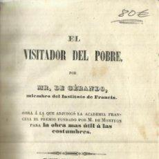 Libros antiguos: EL VISITADOR DEL POBRE. MR. GERANDO. IMP. DE D.M. APARICIO. VALLADOLID. 1852. Lote 58405958