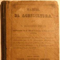 Libros antiguos: MANUAL DE AGRICULTURA - AUTOR: ALEJANDRO OLIVAN - LIBRERÍA DE HERNANDO 1877. Lote 58435700