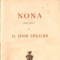 Alte Bücher - JOSÉ SELGAS : NONA - NOVELA PÓSTUMA (1883) - 58445450