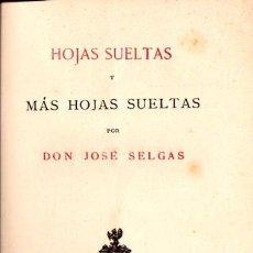 Alte Bücher - JOSÉ SELGAS : HOJAS SUELTAS Y MÁS HOJAS SUELTAS (1883) - 58445482