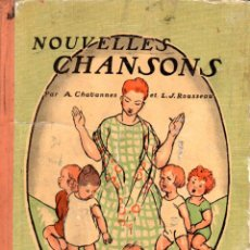 Libros antiguos: CHAVANNES : NOUVELLES CHANSONS (LAROUSSE, C. 1930) 16 CANCIONES CON ILUSTRACIONES Y PARTITURA. Lote 58490888