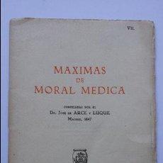 Libros antiguos: LIBRO MAXIMAS DE MORAL MEDICA DE 1931 Y DE 19 PAGINAS ,PUBLICACIONES CUSI. Lote 58498732