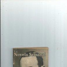 Libri antichi: LA MONJA DE CERA - RAFAEL LOPEZ DE HARO - LA NOVELA SEMANAL Nº 18 - ILUSTRACIONES DE PENAGOS - 1921. Lote 58543453