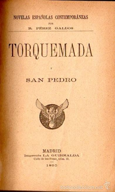 BENITO PÉREZ GALDÓS : TORQUEMADA Y SAN PEDRO (LA GUIRNALDA, 1895) PRIMERA EDICIÓN (Libros antiguos (hasta 1936), raros y curiosos - Literatura - Narrativa - Otros)