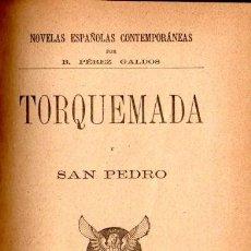 Libros antiguos: BENITO PÉREZ GALDÓS : TORQUEMADA Y SAN PEDRO (LA GUIRNALDA, 1895) PRIMERA EDICIÓN. Lote 58553322