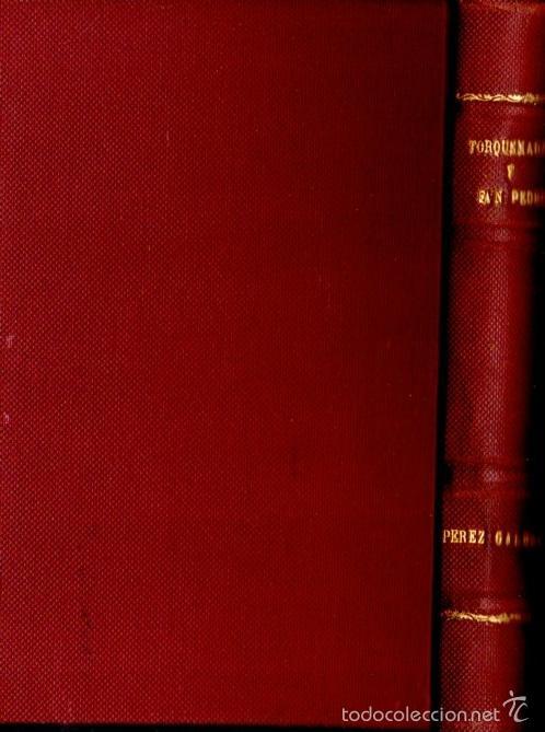 Libros antiguos: BENITO PÉREZ GALDÓS : TORQUEMADA Y SAN PEDRO (LA GUIRNALDA, 1895) PRIMERA EDICIÓN - Foto 2 - 58553322
