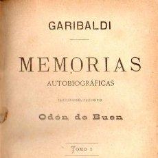 Libros antiguos: GARIBALDI : MEMORIAS AUTOBIOGRÁFICAS TOMO I (EL PORVENIR, 1888). Lote 58553428