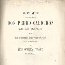 Libros antiguos: BIOGRAFÍA POLÍGLOTA DE DON PEDRO CALDERÓN DE LA BARCA. 20 IDIOMAS O DIALECTOS GRANADA 1881. Lote 58555619