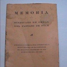 Libros antiguos: MEMORIA DEL SINDICATO DE OBRAS DEL PANTANO DE FOIX.1925.VILANOVA I LA GELTRÚ.. Lote 58593621