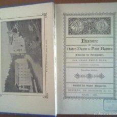 Libros antiguos: HISTORIA DE NOTRE DAME DE FONT ROMEU. PERPIGNAN ILUSTRADO. LILLE 1890. Lote 177395914