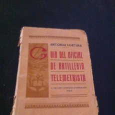 Libros antiguos: GUIA DEL OFICIAL DE ARTILLERIA TELEMETRISTA.. Lote 58606460