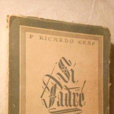Libros antiguos: LIBRO SIN PADRE. Lote 58614239