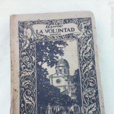 Libros antiguos: LA VOLUNTAD. AUTOR AZORÍN. Lote 58646990