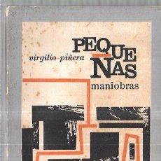 Libros antiguos: PEQUEÑAS MANIOBRAS.1ª EDICION VIRGILIO PIÑERA. EDICIONES R. LA HABANA. Lote 58663145