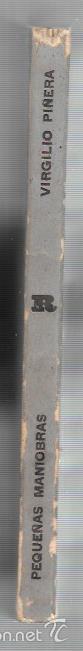 Libros antiguos: PEQUEÑAS MANIOBRAS.1ª EDICION VIRGILIO PIÑERA. EDICIONES R. LA HABANA - Foto 3 - 58663145