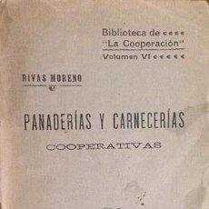 Libros antiguos: PANADERÍAS Y CARNECERÍAS. COOPERATIVAS. (1910). (PRECIO DEL PAN; ADULTERACIONES; PANADEROS; ETC . Lote 58665281