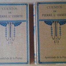 Libros antiguos: CUENTOS DE PIERRE L'ERMITE-APOSTOLADO DE LA PRENSA 1920-2 TOMOS.. Lote 58668901