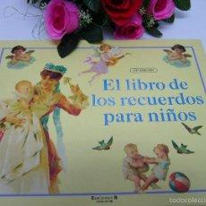 Libros antiguos: LIBRO DE VIDA-NIÑO-NIÑA-BEBÉ-NAVIDAD-COMUNIÓN-ASI-VINILO-PORCELANA. Lote 58675476