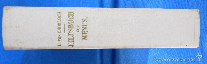 Libros antiguos: HILFSBUCH FÜR MENUS. ELSA FREIFRAU VON CNOBLOCH-REININGHAUS. VERLAG LEUSCHNER & LUBENSKY, GRAZ. 1914 - Foto 9 - 58681187