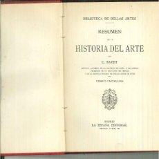 Libros antiguos: RESUMEN DE LA HISTORIA DEL ARTE. C. BAYET. Lote 58682084